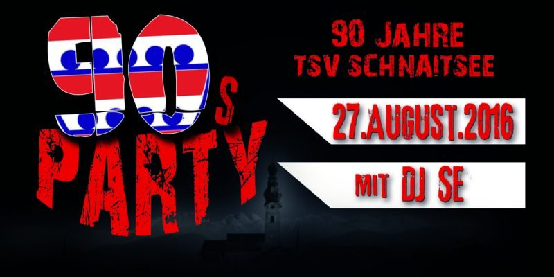 90's Party - TSV Schnaitsee